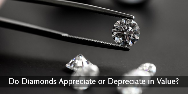 Diamonds Appreciate