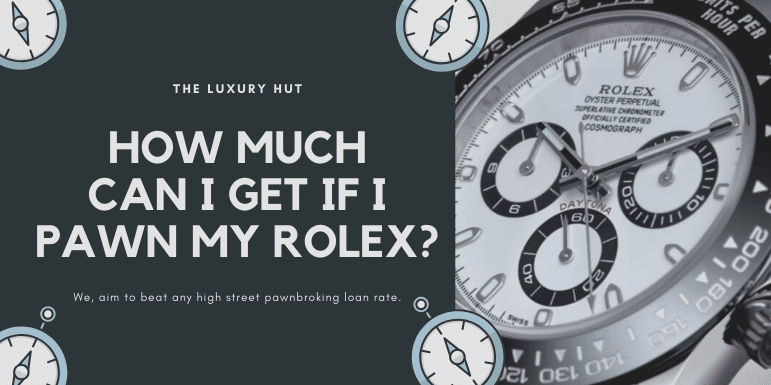 pawn my rolex watch luxuryhut