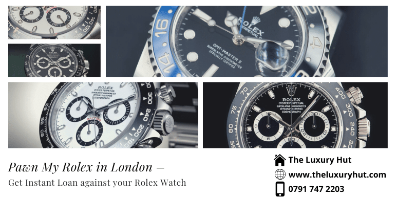 pawn my rolex in london