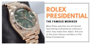 prestigious rolex presidential